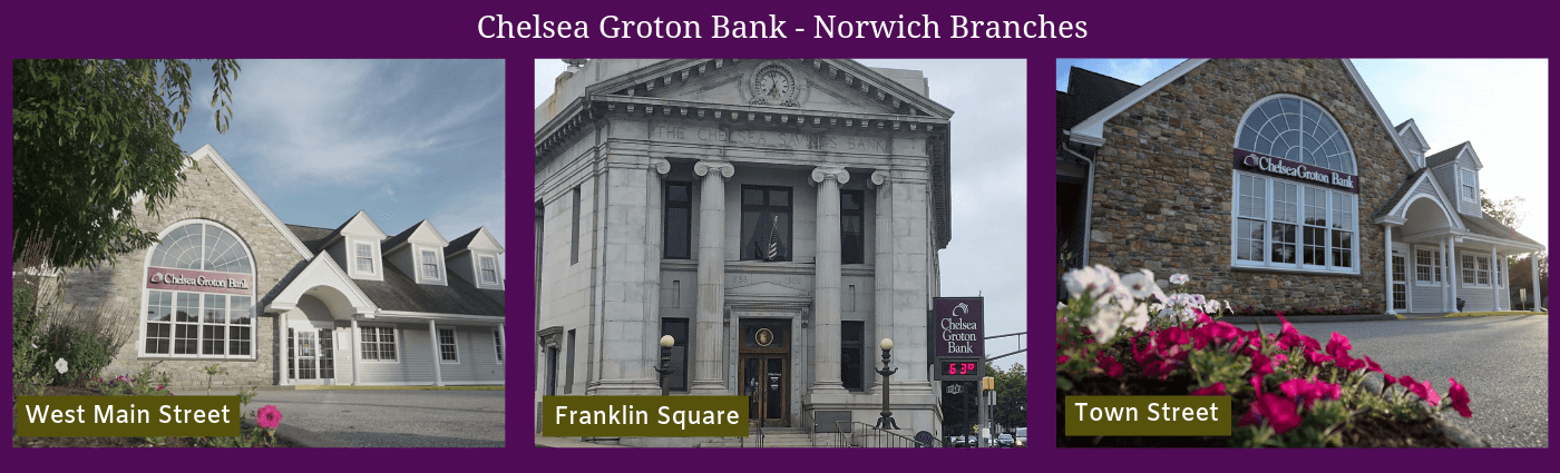 Global City Norwich Chelsea Of Groton Norwich Branches